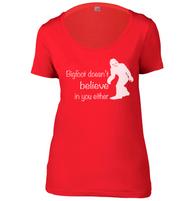 Bigfoot Doesnt Believe In You Womens Scoop Neck T-Shirt