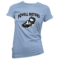 Powell Motors Womens T-Shirt