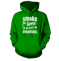 Smoke Me a Kipper Hoodie
