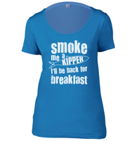 Smoke Me a Kipper Womens Scoop Neck T-Shirt