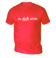 The Dude Abides Mens T-Shirt