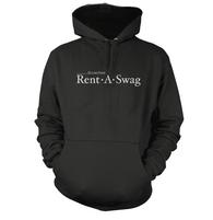 Rent a Swag Hoodie