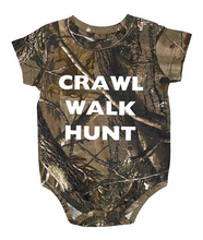 Best Selling Realtree Camouflage Baby Onesie With The Saying - Crawl, Walk, Hunt for the family that hunts together o with daddy or mommy!