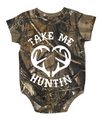 Take Me Hunting Baby Clothing On Sale - Realtree