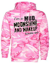 Mud Moonshine and Makeup Kinda Gal Hoodie In Pink Camouflage