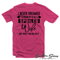 Spoiled Wife Anniversary Shirt