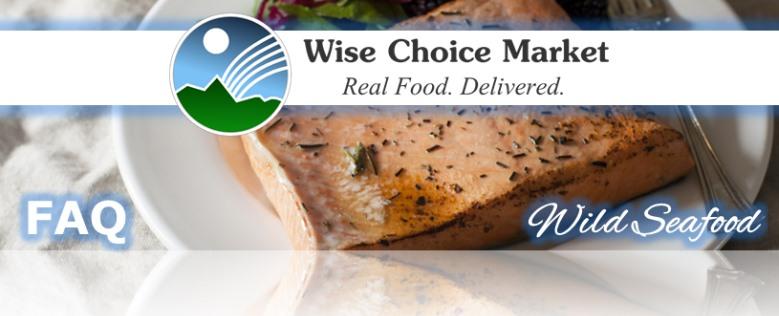 Wild Seafood FAQ