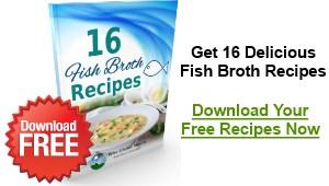 Free Fish Broth Recipes