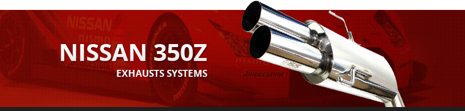 NISSAN 350Z EXHAUST SYSTEMS