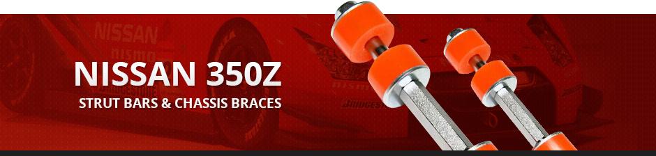 NISSAN 350Z STRUT BARS & CHASSIS BRACES