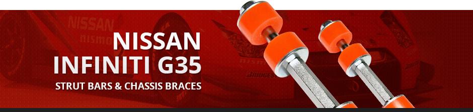 NISSAN INFINITI G35 STRUT BARS & CHASSIS BRACES
