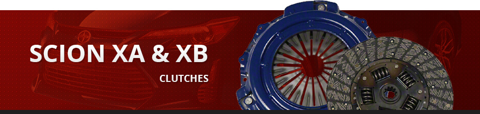SCION XA & XB CLUTCHES