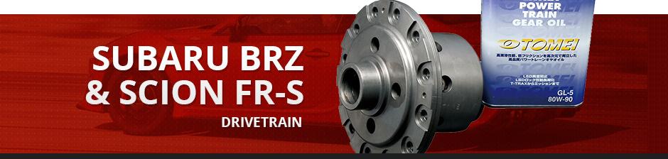 SUBARU BRZ & SCION FR-S DRIVETRAIN