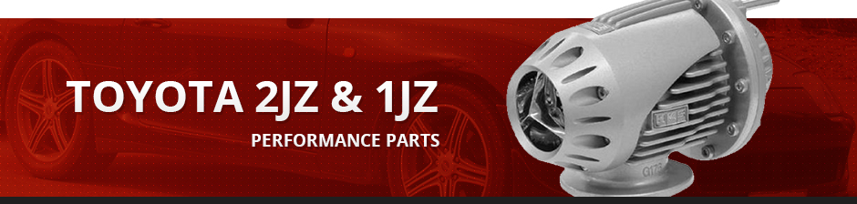 TOYOTA 2JZ & 1JZ PERFORMANCE PARTS