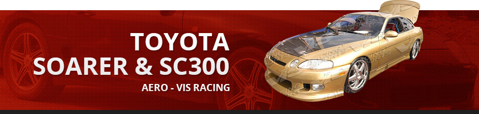 TOYOTA SOARER & SC300 AERO VIS RACING