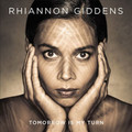 Rhiannon Giddens - Tomorrow Is My Turn (Vinyl w/Bonus CD)