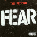 Fear - The Record (180g vinyl)