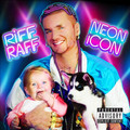 RiFF RAFF - Neon Icon (2LP w/Digital Download)(Explicit)