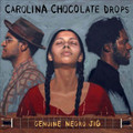Carolina Chocolate Drops - Genuine Negro Jig (Vinyl W/Bonus Cd)