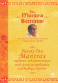 The Mantra Seminar DVD