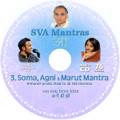 SVA Mantras - #3 Soma Agni & Marut