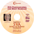 SVA Conference DVD - SVA Panchakarma and Body Massage