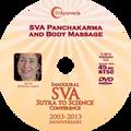 SVA Conference DVD - SVA Panchakarma and Body Massage