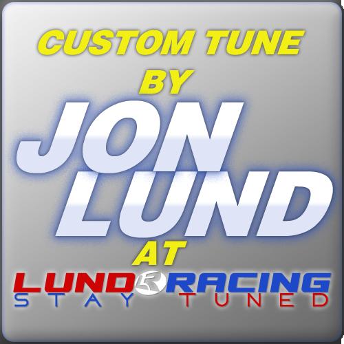 Custom Tune by Jon Lund & Lund Racing