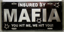 Insured By The Mafia License Plate