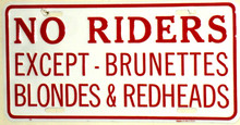 No Riders Except Brunettes Blonds & Redheads License Plate