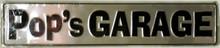 Pop's Garage Street Sign