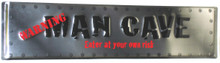 Man Cave Silver Street Sign