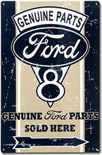 "Ford V8 Genuine Parts ""Distressed Look"" Tin Sign"