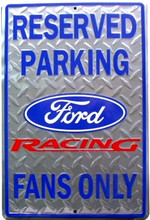 Ford Racing Fans Parking Only Diamond Plate Tin Sign