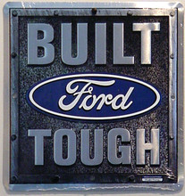 Built Ford Tough Embossed Diamond Plate Tin Sign