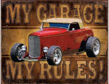 "My Garage - My Rules ""Distressed Look"" Tin Sign"
