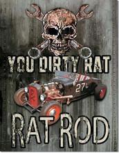 """Rat Rod """"You Dirty Rat"""" """"Distressed Look"""" Tin Sign"""
