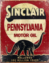 "Sinclair Pennsylvania Motor Oil ""Distressed look"" Tin Sign"