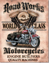 "Road Works Motorcycles ""Distressed Look"" Tin Sign"