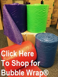 Click Here to Shop for Bubble Wrap®