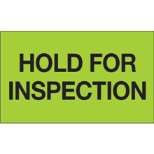 """""""Hold For Inspection"""" (Fluorescent Green) Shipping and Handling Labels"""