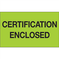 """""""Certification Enclosed"""" (Fluorescent Green) Shipping and Handling Labels"""