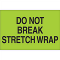 """""""Do Not Break Stretch Wrap"""" (Fluorescent Green) Shipping and Handling Labels"""