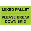 """""""Mixed Pallet - Please Break Down Skid"""" (Fluorescent Green) Shipping and Handling Labels"""