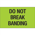 """Do Not Break Banding"" (Fluorescent Green) Shipping and Handling Labels"
