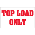 """""""Top Load Only"""" Shipping and Handling Labels"""