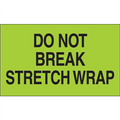 """Do Not Break Stretch Wrap""  (Fluorescent Green) Shipping and Handling Labels"