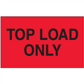"""3"""" x 5"""" - """"Top Load Only"""" (Fluorescent Red) Labels"""