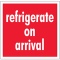 """Refrigerate On Arrival"" Shipping and Handling Labels"