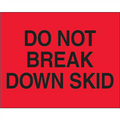 """Do Not Break Down Skid""  (Fluorescent Red) Shipping and Handling Labels"